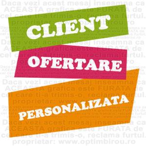 ofertare persoanlizata client productie publicitara signalistica